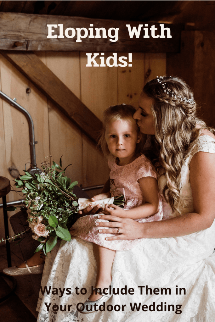 There are lots of ways to include children when eloping with kids along.